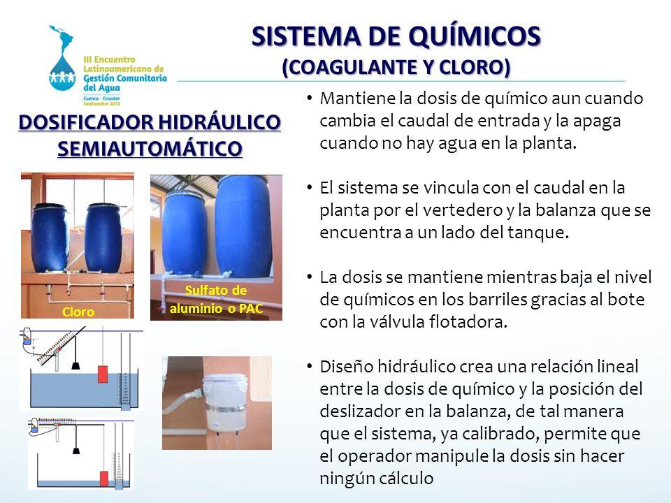 SISTEMA DE QUÍMICOS (COAGULANTE Y CLORO) Mantiene la dosis de químico aun cuando cambia el caudal de entrada y la apaga cuando no hay agua en la plant