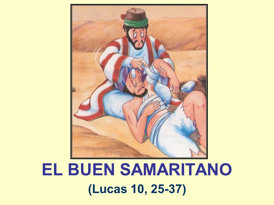 EL BUEN SAMARITANO (Lucas 10, 25-37)