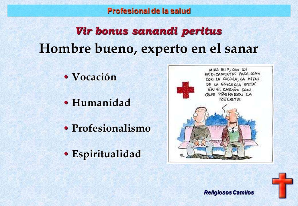 Necesidades del agente de salud Religiosos Camilos No hay humanización si se ignoran las necesidades del agente de salud: Sanas relaciones interperson