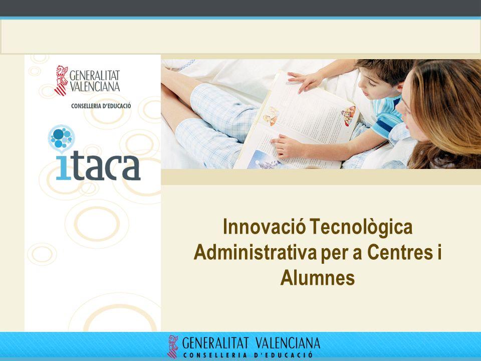 Innovació Tecnològica Administrativa per a Centres i Alumnes