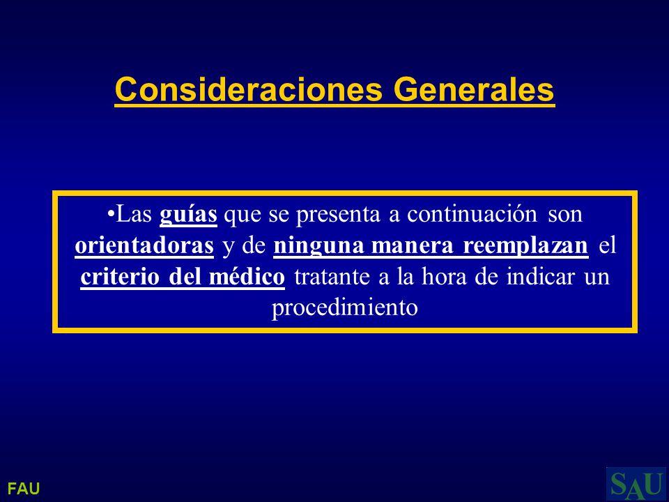 Las guías que se presenta a continuación son orientadoras y de ninguna manera reemplazan el criterio del médico tratante a la hora de indicar un proce