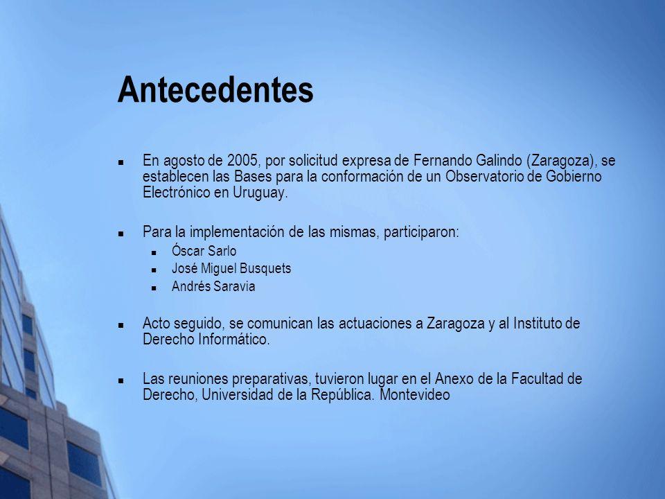 Antecedentes En agosto de 2005, por solicitud expresa de Fernando Galindo (Zaragoza), se establecen las Bases para la conformación de un Observatorio