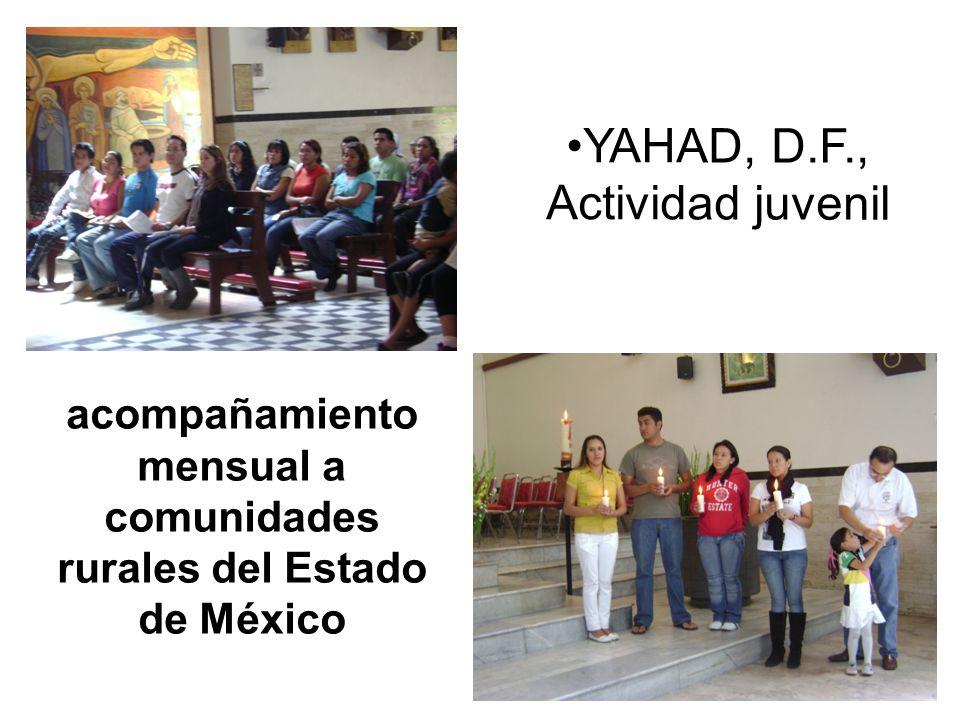 YAHAD, D.F., Actividad juvenil acompañamiento mensual a comunidades rurales del Estado de México