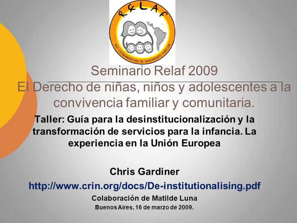 Seminario Relaf 2009 El Derecho de niñas, niños y adolescentes a la convivencia familiar y comunitaria.