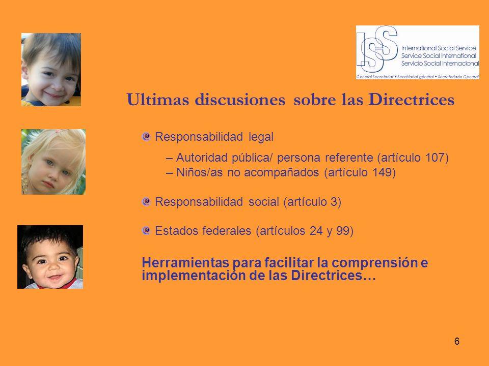 6 Ultimas discusiones sobre las Directrices Responsabilidad legal – Autoridad pública/ persona referente (artículo 107) – Niños/as no acompañados (art