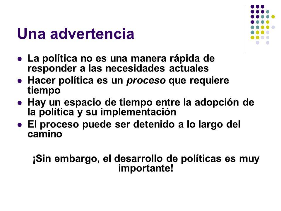 3.Desarrollar políticas apropiadas a.