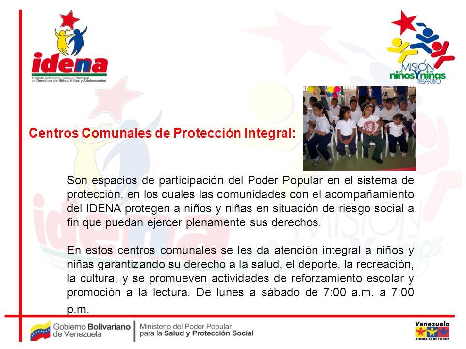 Son espacios de participación del Poder Popular en el sistema de protección, en los cuales las comunidades con el acompañamiento del IDENA protegen a