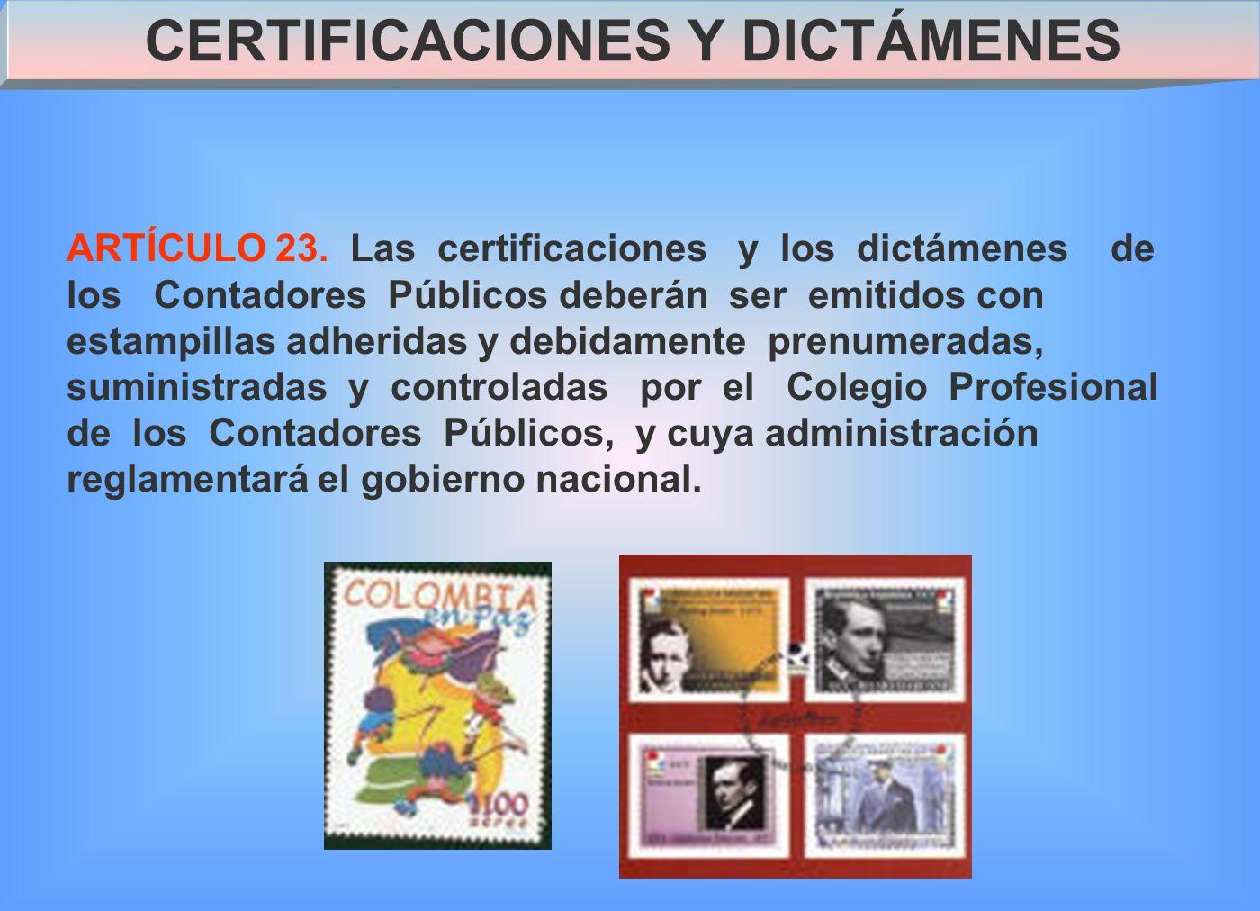 CERTIFICACIONES Y DICTÁMENES ARTÍCULO 23.