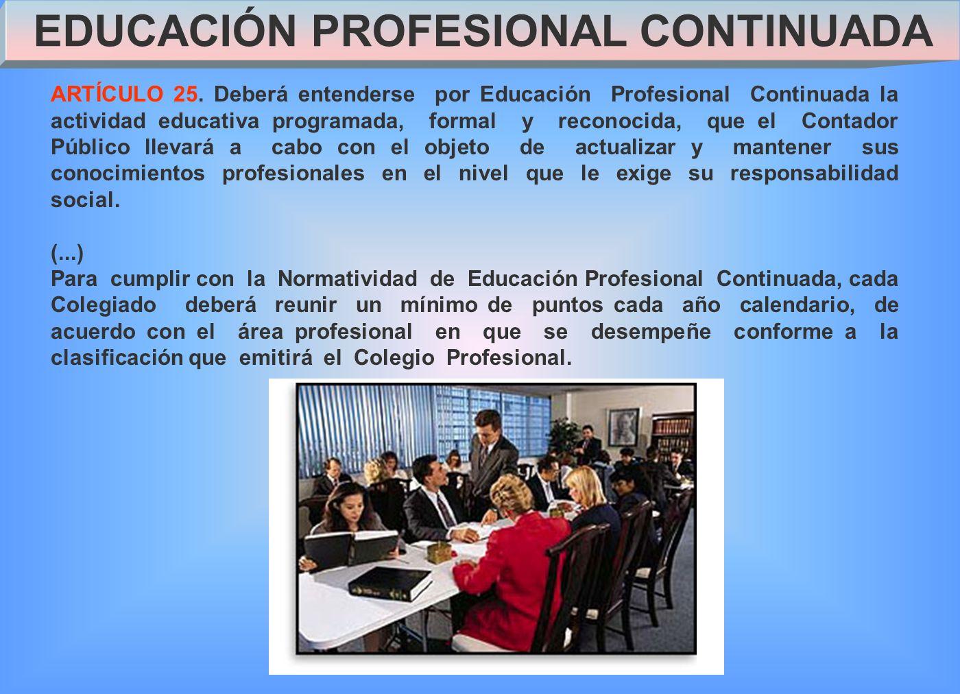 EDUCACIÓN PROFESIONAL CONTINUADA ARTÍCULO 25.