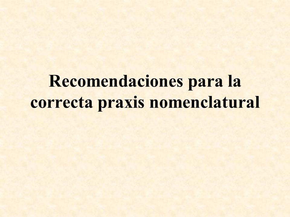 Recomendaciones para la correcta praxis nomenclatural