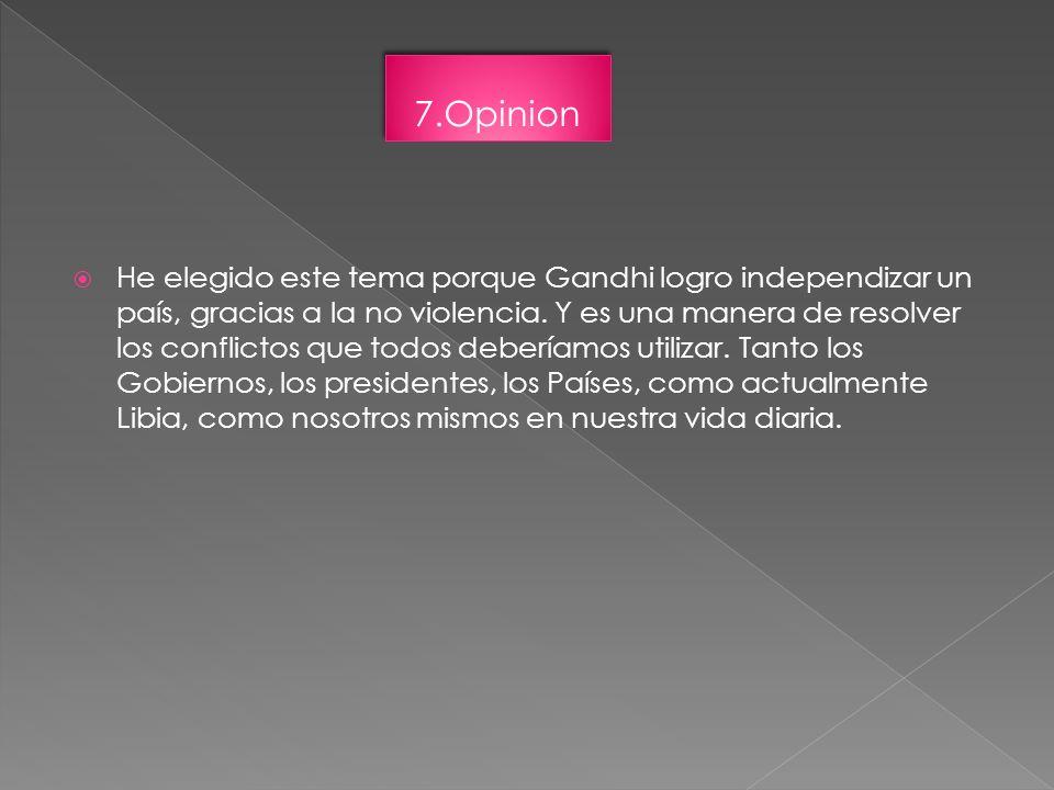 He elegido este tema porque Gandhi logro independizar un país, gracias a la no violencia. Y es una manera de resolver los conflictos que todos debería