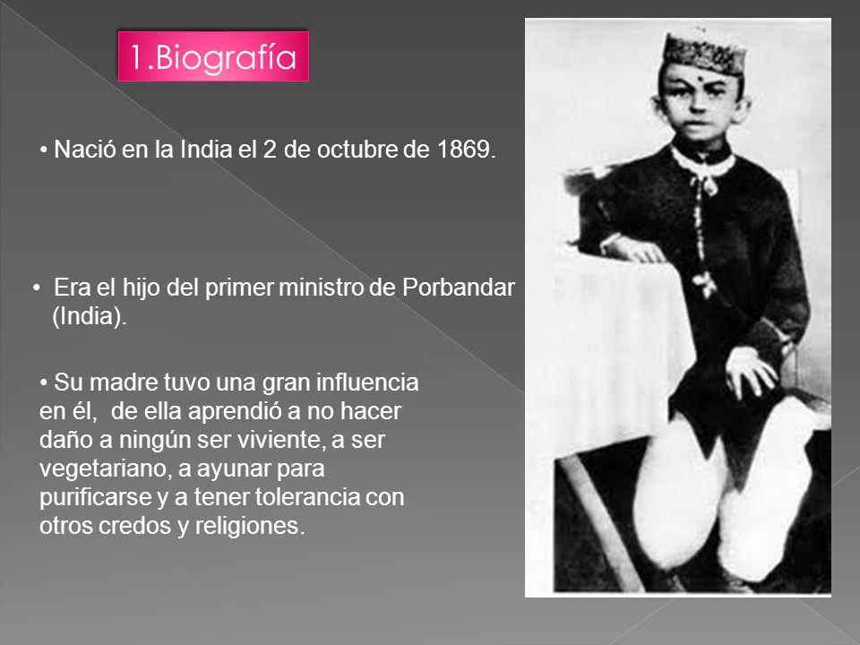Nació en la India el 2 de octubre de 1869. Era el hijo del primer ministro de Porbandar (India). Su madre tuvo una gran influencia en él, de ella apre