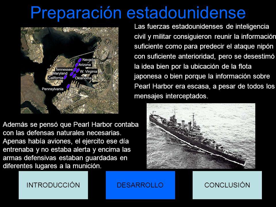 Preparación estadounidense Las fuerzas estadounidenses de inteligencia civil y militar consiguieron reunir la información suficiente como para predeci