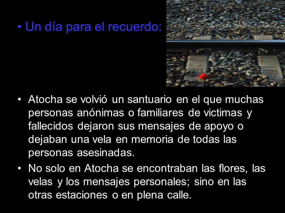 Un día para el recuerdo: Atocha se volvió un santuario en el que muchas personas anónimas o familiares de victimas y fallecidos dejaron sus mensajes d