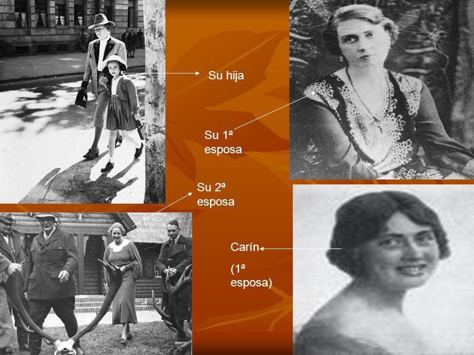 Su hija Su 1ª esposa Su 2ª esposa Carín (1ª esposa)