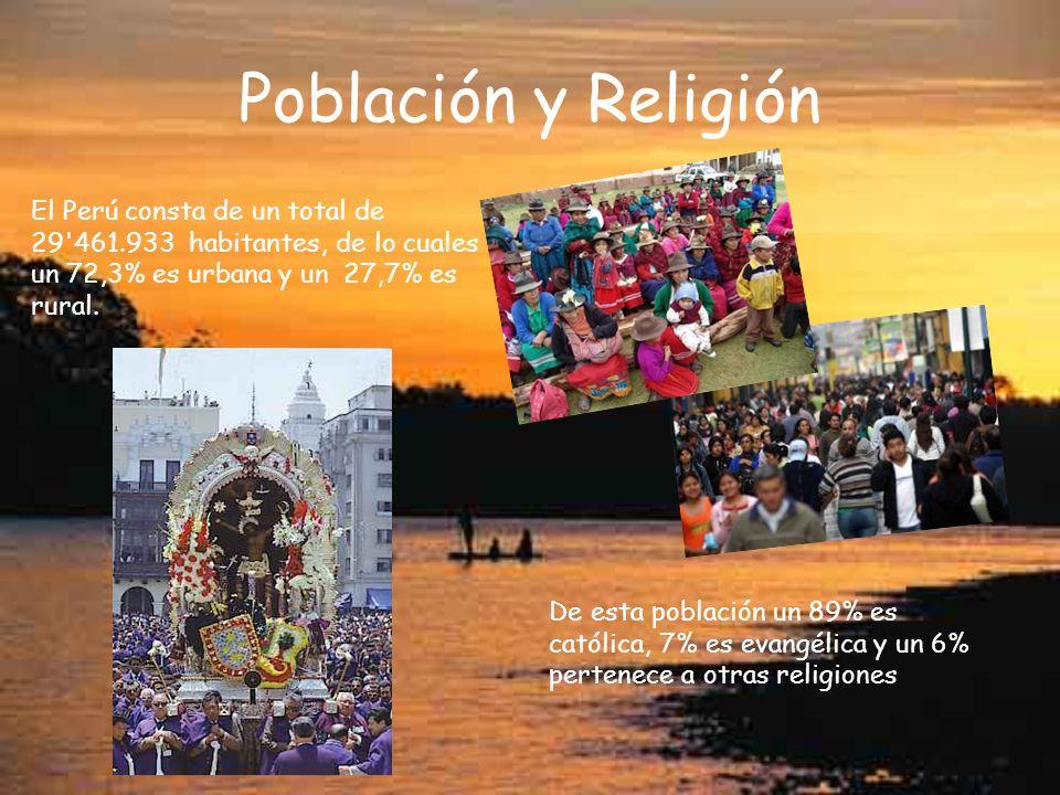 Población y Religión El Perú consta de un total de 29'461.933 habitantes, de lo cuales un 72,3% es urbana y un 27,7% es rural. De esta población un 89