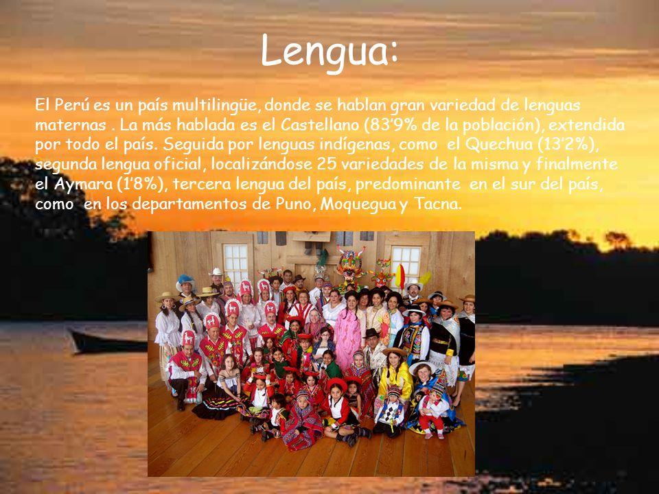 Lengua: El Perú es un país multilingüe, donde se hablan gran variedad de lenguas maternas. La más hablada es el Castellano (839% de la población), ext
