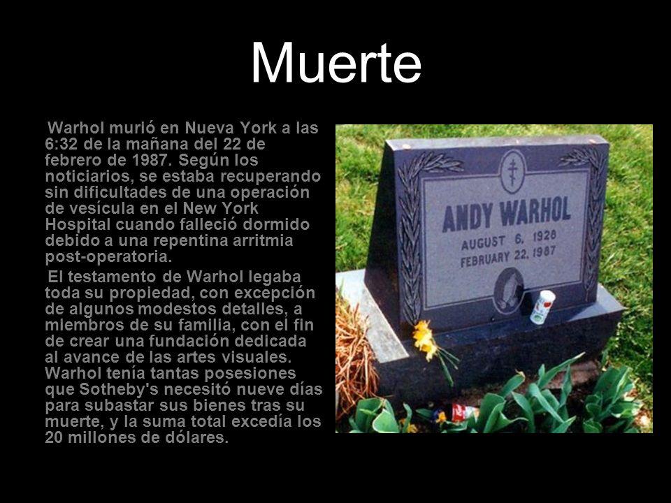 Muerte Warhol murió en Nueva York a las 6:32 de la mañana del 22 de febrero de 1987. Según los noticiarios, se estaba recuperando sin dificultades de