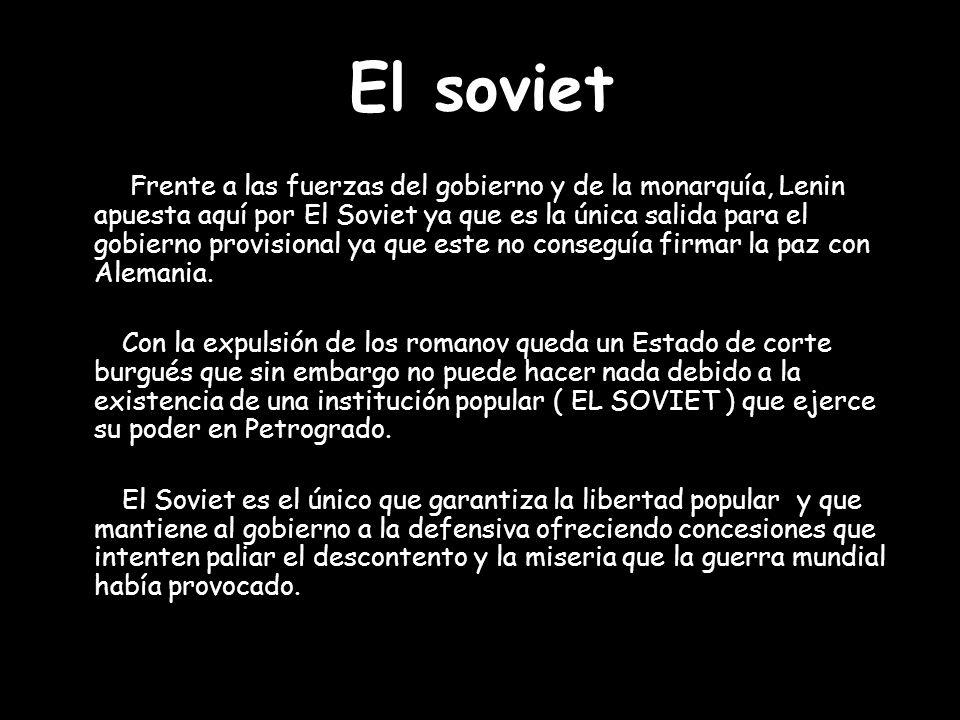 Lenin presenta su tesis de abril en la que presenta los siguientes puntos: - rechazo al Gobierno Provisional - reivindicación de una república de los soviets - reforma agraria - fusión en un banco único controlado por los soviets - prioridad del control democrático de la producción y de la distribución.
