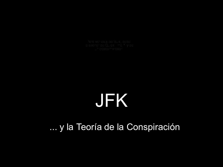 JFK... y la Teoría de la Conspiración