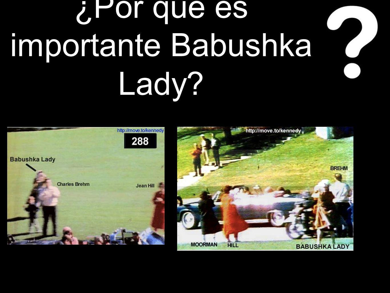 ¿Por qué es importante Babushka Lady?