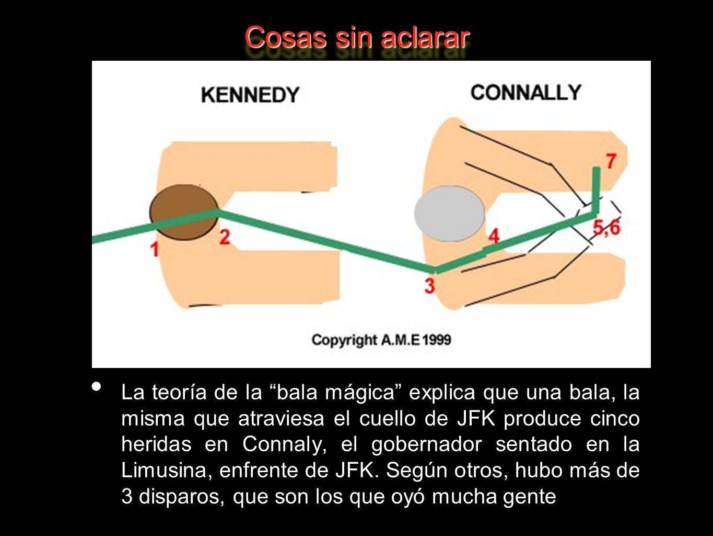 La teoría de la bala mágica explica que una bala, la misma que atraviesa el cuello de JFK produce cinco heridas en Connaly, el gobernador sentado en l