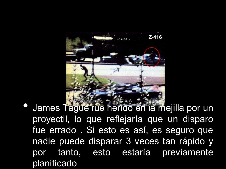 James Tague fue herido en la mejilla por un proyectil, lo que reflejaría que un disparo fue errado. Si esto es así, es seguro que nadie puede disparar