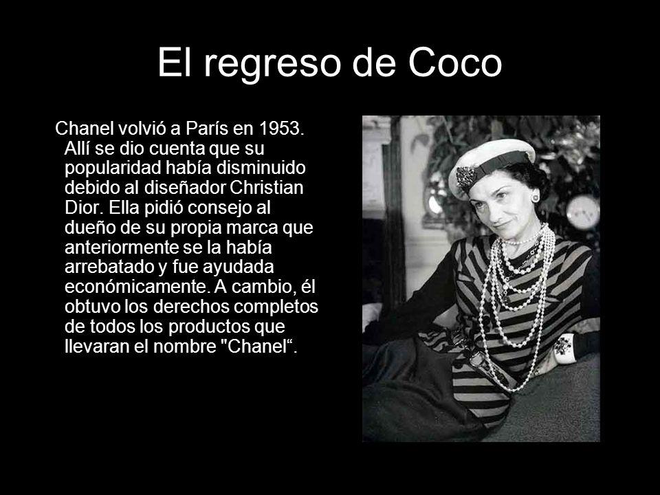El regreso de Coco Chanel volvió a París en 1953. Allí se dio cuenta que su popularidad había disminuido debido al diseñador Christian Dior. Ella pidi