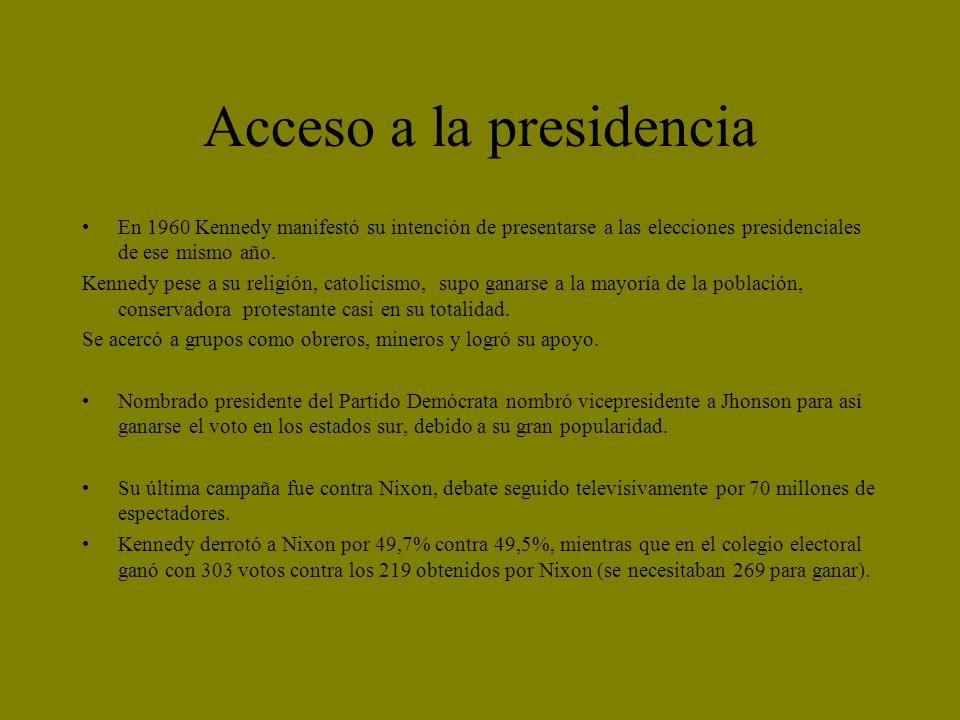 Acceso a la presidencia En 1960 Kennedy manifestó su intención de presentarse a las elecciones presidenciales de ese mismo año. Kennedy pese a su reli
