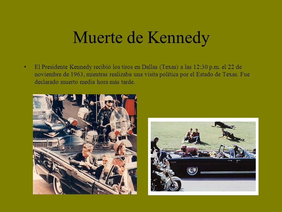 Muerte de Kennedy El Presidente Kennedy recibió los tiros en Dallas (Texas) a las 12:30 p.m. el 22 de noviembre de 1963, mientras realizaba una visita