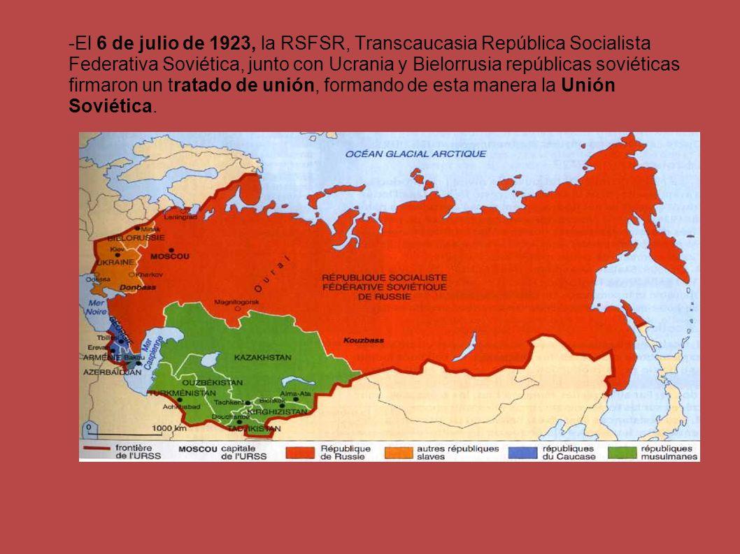 -El 6 de julio de 1923, la RSFSR, Transcaucasia República Socialista Federativa Soviética, junto con Ucrania y Bielorrusia repúblicas soviéticas firma