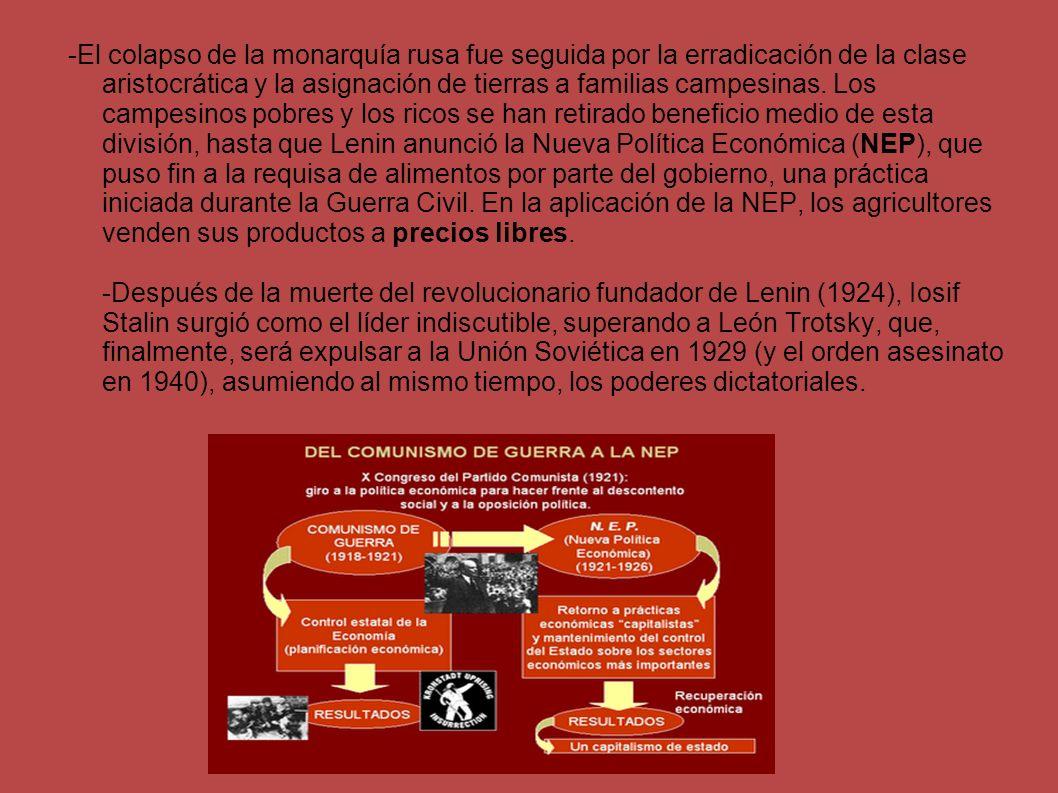 -Stalin abandonó la Nueva Política Económica de Lenin, el establecimiento de planes quinquenales y la colectivización de la agricultura.