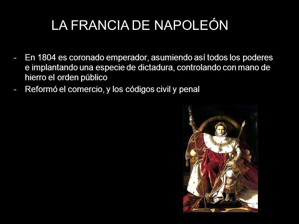 -En 1804 es coronado emperador, asumiendo así todos los poderes e implantando una especie de dictadura, controlando con mano de hierro el orden públic