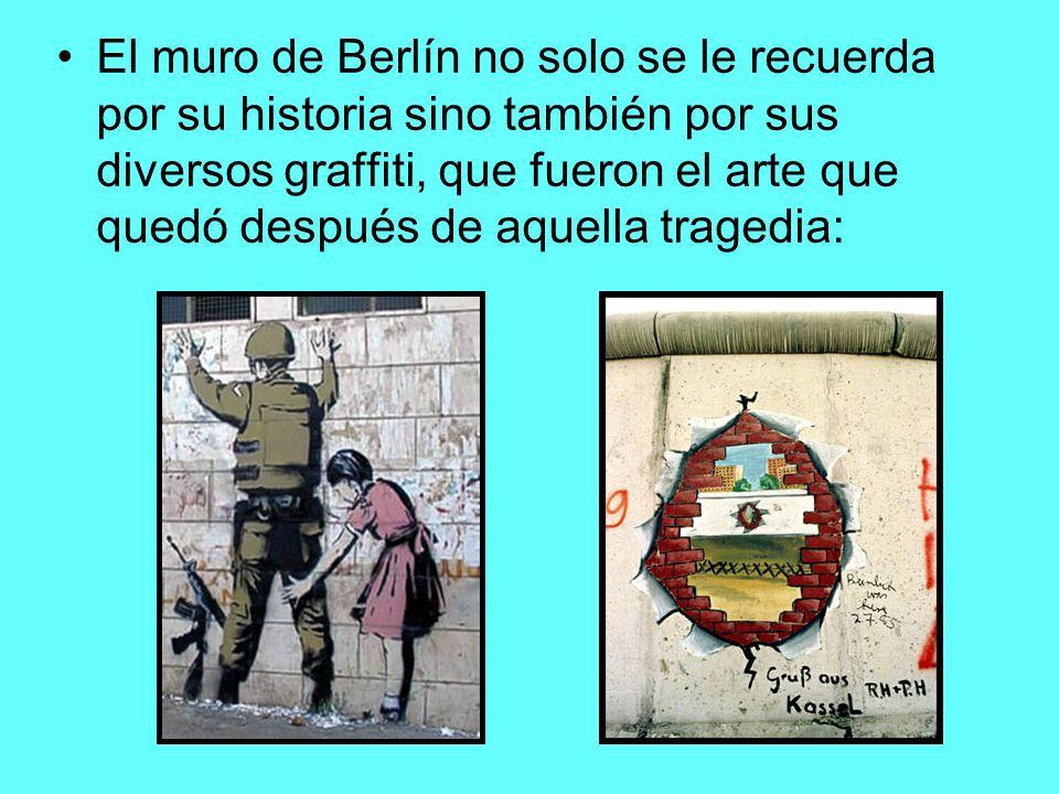 El muro de Berlín no solo se le recuerda por su historia sino también por sus diversos graffiti, que fueron el arte que quedó después de aquella trage