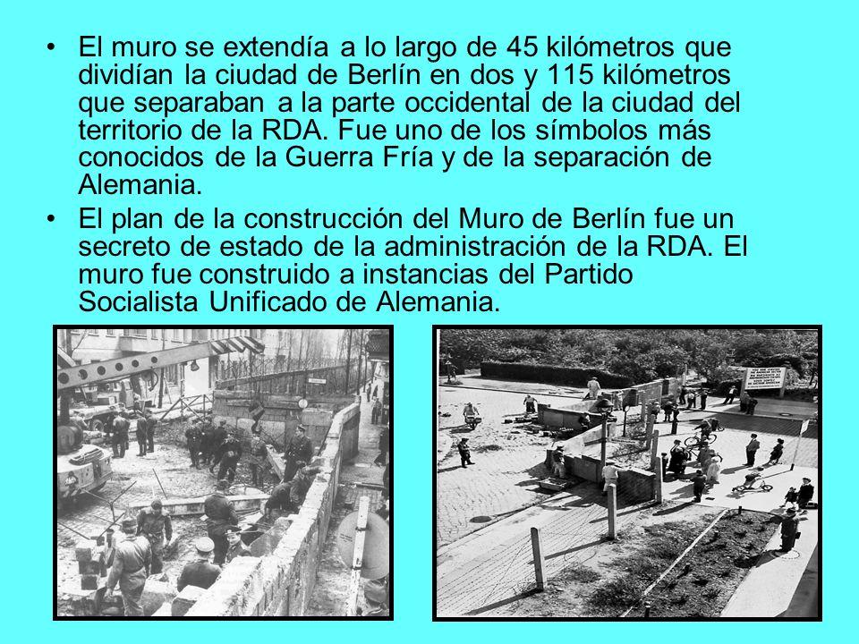 El muro se extendía a lo largo de 45 kilómetros que dividían la ciudad de Berlín en dos y 115 kilómetros que separaban a la parte occidental de la ciu