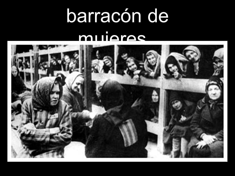 barracón de mujeres..
