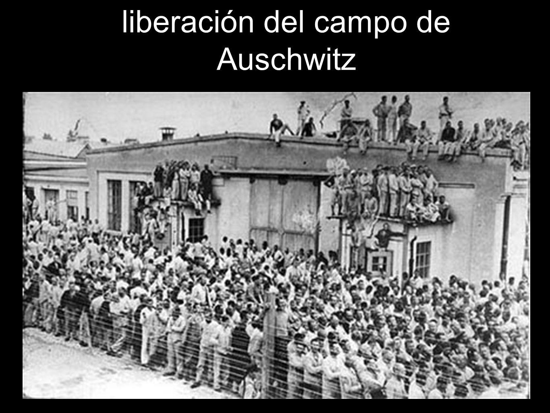 liberación del campo de Auschwitz