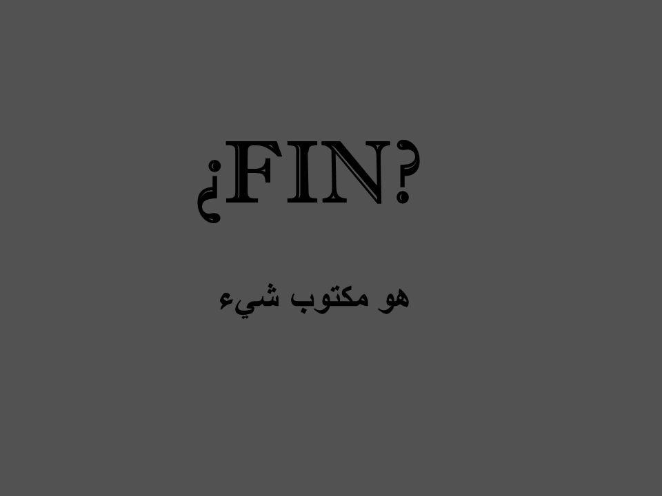 ¿FIN? هو مكتوب شيء