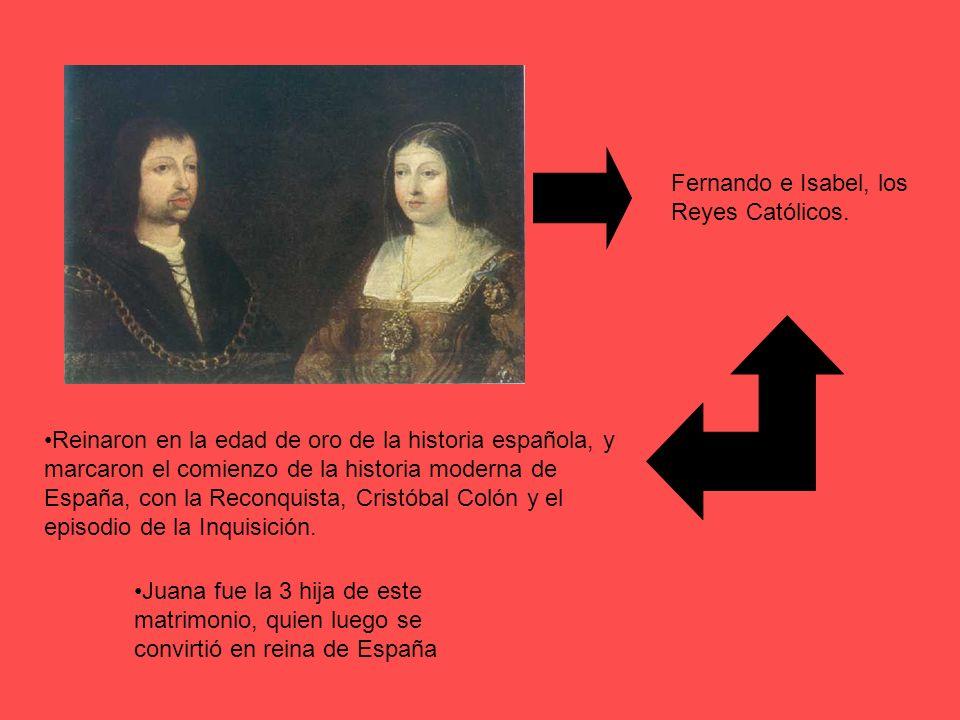 Fernando e Isabel, los Reyes Católicos. Reinaron en la edad de oro de la historia española, y marcaron el comienzo de la historia moderna de España, c