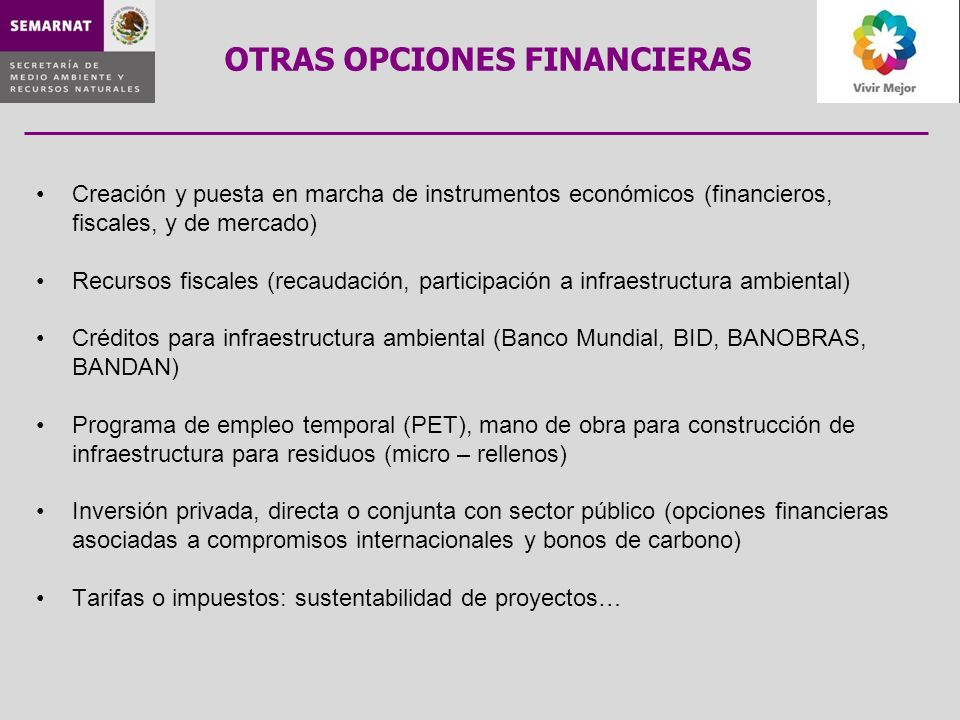 Creación y puesta en marcha de instrumentos económicos (financieros, fiscales, y de mercado) Recursos fiscales (recaudación, participación a infraestr