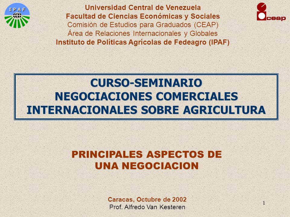 1 Universidad Central de Venezuela Facultad de Ciencias Económicas y Sociales Comisión de Estudios para Graduados (CEAP) Área de Relaciones Internacio