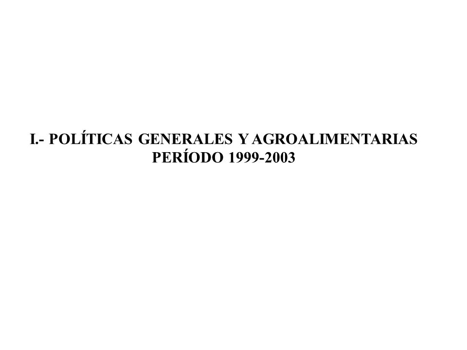 POLÍTICAS AGROALIMENTARIAS: OBJETIVOS GENERALES a)Aumentar en montos importantes la contribución de la producción nacional a la satisfacción de la demanda interna de alimentos.