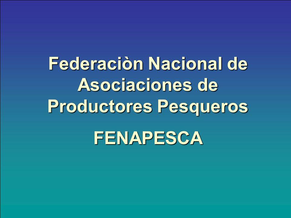 Federaciòn Nacional de Asociaciones de Productores Pesqueros FENAPESCA