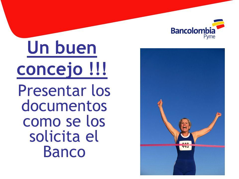 Un buen concejo !!! Presentar los documentos como se los solicita el Banco