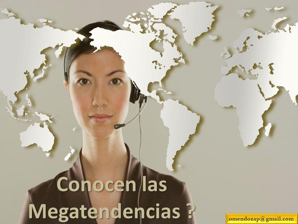 Conocen las Megatendencias ? omendozap@gmail.com