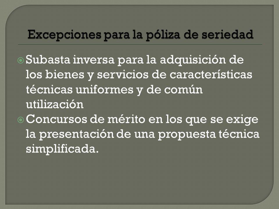 Subasta inversa para la adquisición de los bienes y servicios de características técnicas uniformes y de común utilización Concursos de mérito en los