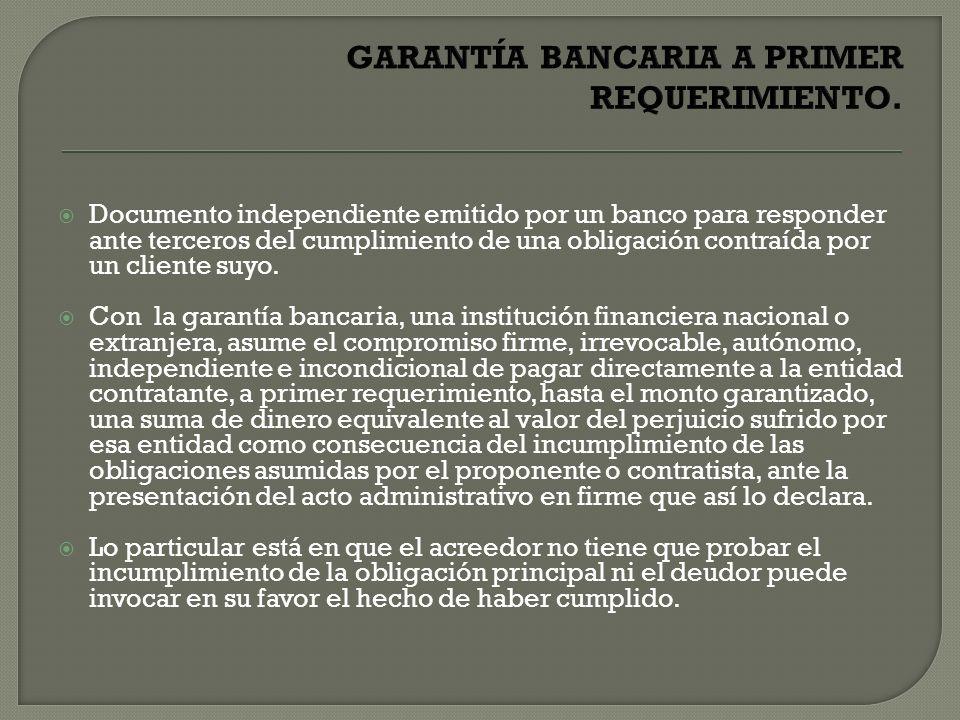 Documento independiente emitido por un banco para responder ante terceros del cumplimiento de una obligación contraída por un cliente suyo. Con la gar