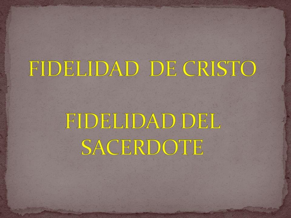 1.La fidelidad es la virtud al servicio del amor.