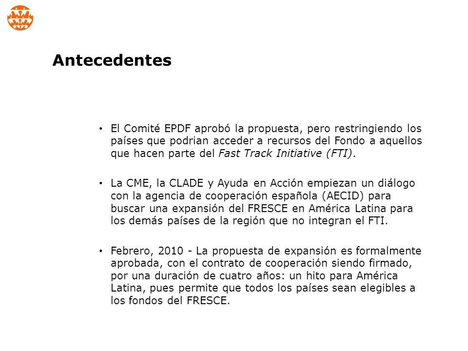 El Comité EPDF aprobó la propuesta, pero restringiendo los países que podrian acceder a recursos del Fondo a aquellos que hacen parte del Fast Track Initiative (FTI).