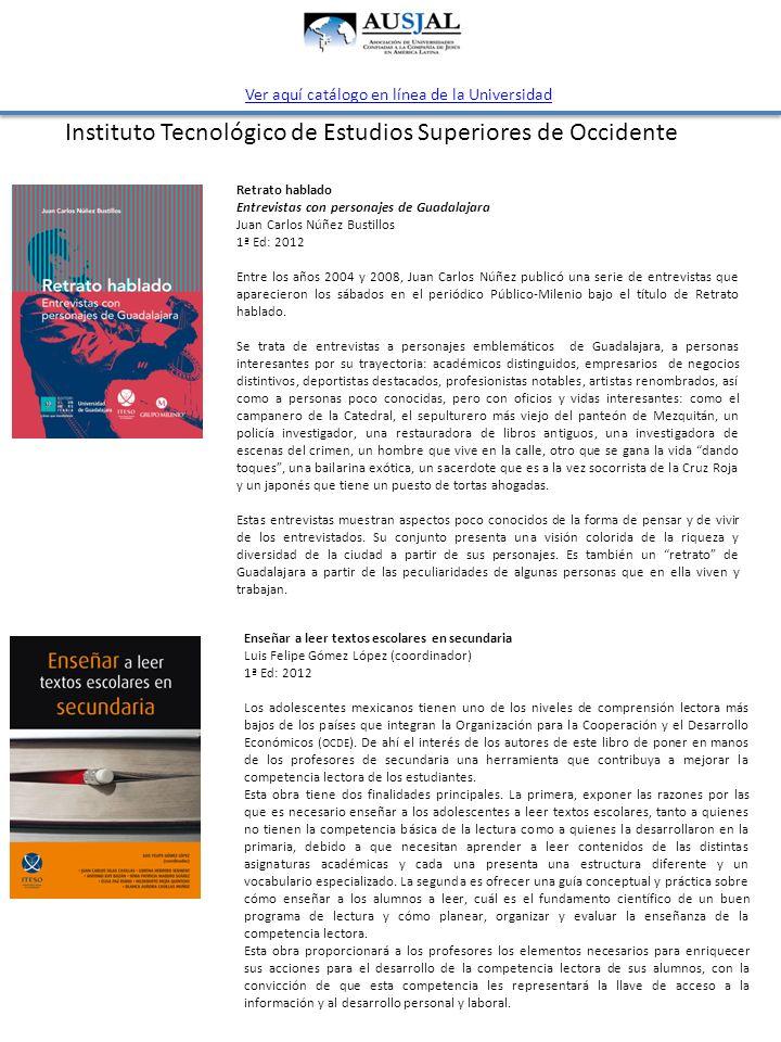 Instituto Tecnológico de Estudios Superiores de Occidente Enseñar a leer textos escolares en secundaria Luis Felipe Gómez López (coordinador) 1ª Ed: 2